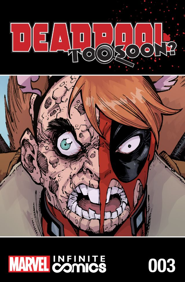 Deadpool: Too Soon? Infinite Comic Vol 1 3