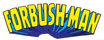 Forbush Man Logo from Not Brand Echh Vol 1 5.png
