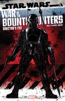 Star Wars War of the Bounty Hunters Alpha Director's Cut Vol 1 1