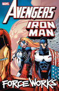 Avengers Iron Man Force Works Vol 1 1