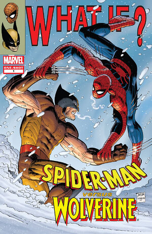 What If? Spider-Man Vs. Wolverine Vol 1 1.jpg