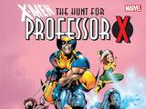 X-Men: The Hunt for Professor X Vol 1 1