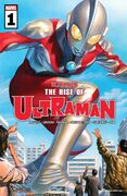 Rise of Ultraman Vol 1 1