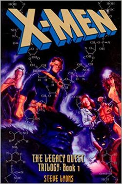 X-Men The Legacy Quest Book One Cover.jpg