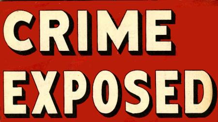 Crime Exposed Vol 2