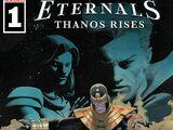 Eternals: Thanos Rises Vol 1 1