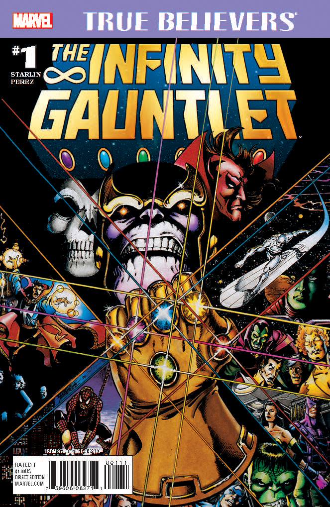 True Believers: Infinity Gauntlet Vol 1