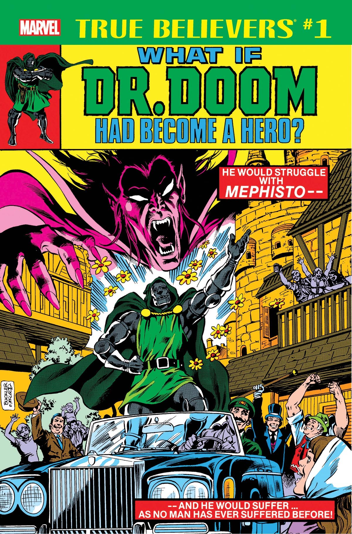 True Believers: What If Dr. Doom Had Become a Hero? Vol 1