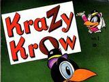 Krazy Krow Vol 1