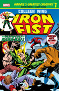 Marvel's Greatest Creators Iron Fist - Colleen Wing Vol 1 1