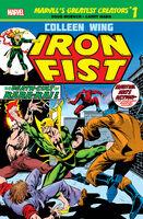 Marvel's Greatest Creators Iron Fist - Colleen Wing Vol 1 1