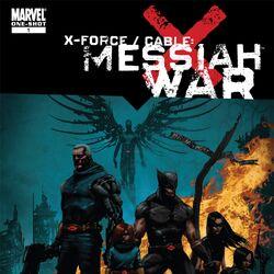 X-Force / Cable: Messiah War Vol 1 1
