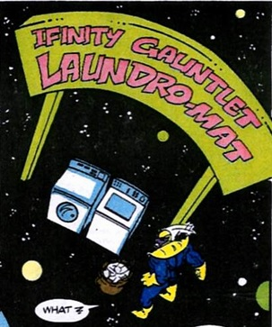 Ifinity Gauntlet Laundro-Mat/Gallery