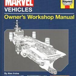 Marvel Vehicles: Owner's Workshop Manual Vol 1 1
