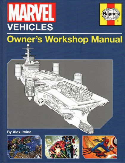 Marvel Vehicles: Owner's Workshop Manual Vol 1 1