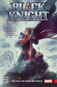 Black Knight TPB Vol 1 1 The Fall of Dane Whitman