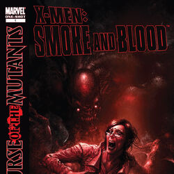 X-Men: Curse of the Mutants - Smoke & Blood Vol 1 1
