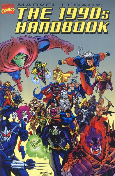 Marvel Legacy: The 1990s Handbook Vol 1