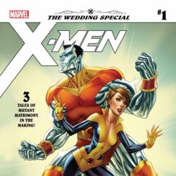 X-Men: The Wedding Special Vol 1 1