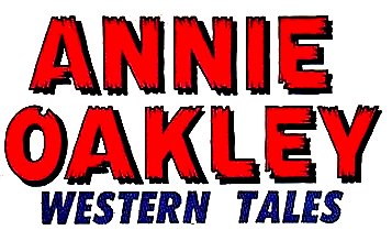 Annie Oakley Vol 1