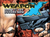 Weapon X: Days of Future Now Vol 1 2