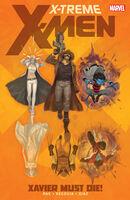 X-Treme X-Men TPB Vol 2 1 Xavier Must Die