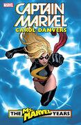Captain Marvel Carol Danvers – The Ms. Marvel Years Vol 1 1