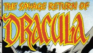 Savage Return of Dracula Vol 1