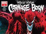 Web of Venom: Carnage Born Vol 1 1