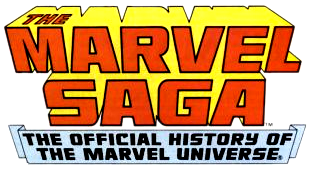 Marvel Saga the Official History of the Marvel Universe Vol 1