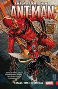 Astonishing Ant-Man TPB Vol 1 2 Small-Time Criminal