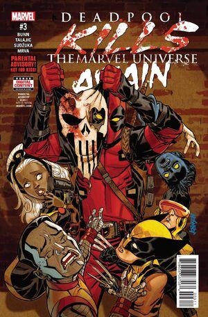 Deadpool Kills the Marvel Universe Again Vol 1 3.jpg