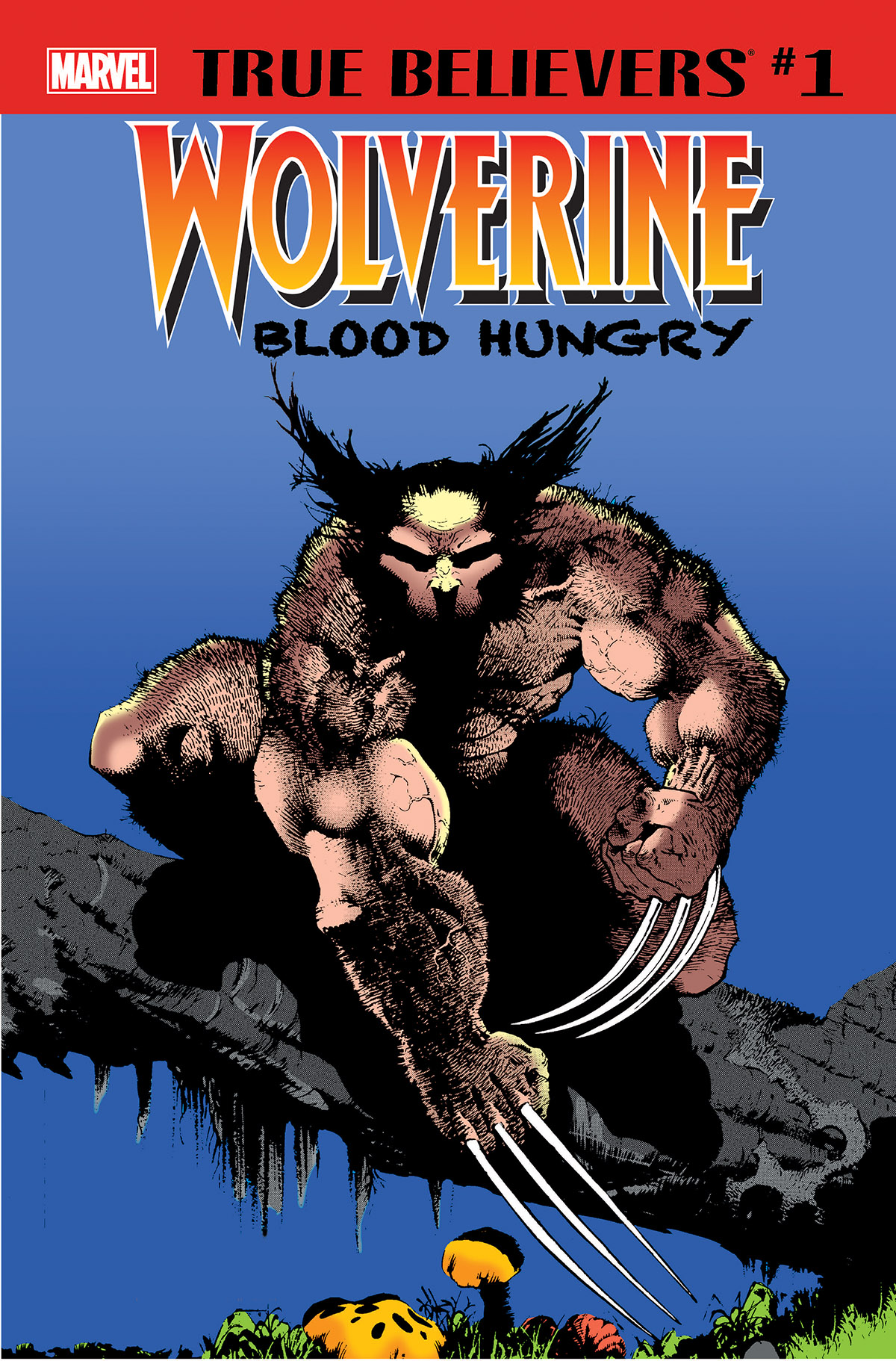 True Believers: Wolverine - Blood Hungry Vol 1 1