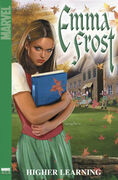 Emma Frost TPB Vol 1 1 Higher Learning