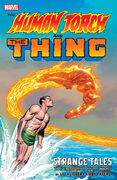 The Human Torch & The Thing Strange Tales - The Complete Collection Vol 1 1