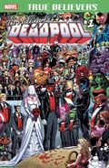 True Believers The Wedding of Deadpool Vol 1 1
