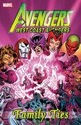 West Coast Avengers Family Ties TPB Vol 1 1