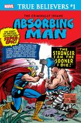 True Believers The Criminally Insane - Absorbing Man Vol 1 1