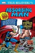 True Believers The Criminally Insane - Absorbing Man Vol 1 1
