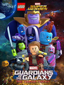LEGO Marvel Super Heroes - Guardians of the Galaxy The Thanos Threat poster 001.jpg