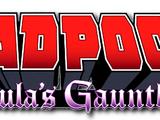 Deadpool: Dracula's Gauntlet Vol 1