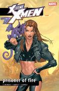 X-Treme X-Men TPB Vol 1 8 Prisoner Of Fire