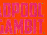 Deadpool v Gambit Vol 1