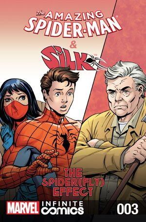 Amazing Spider-Man & Silk Spiderfly Effect Infinite Comic Vol 1 3.jpg