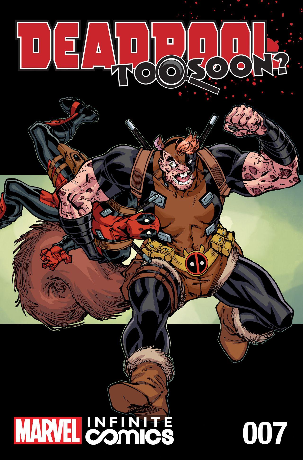 Deadpool: Too Soon? Infinite Comic Vol 1 7