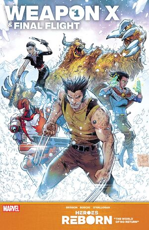 Heroes Reborn Weapon X & Final Flight Vol 1 1.jpg