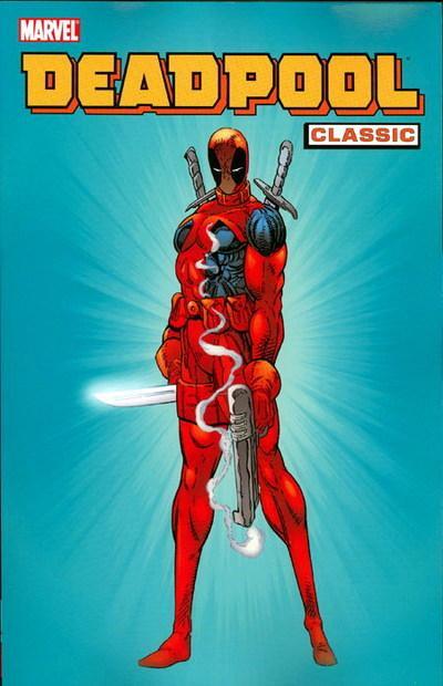 Deadpool Classic Vol 1 1