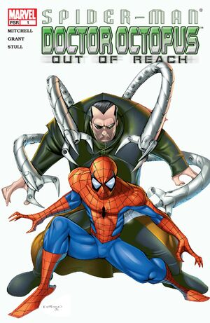 Spider-Man Doctor Octopus Out of Reach Vol 1 1.jpg