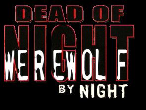 Dead of Night Featuring Werewolf by Night Vol 1