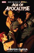 Age of Apocalypse TPB Vol 1 2 Weapon Omega